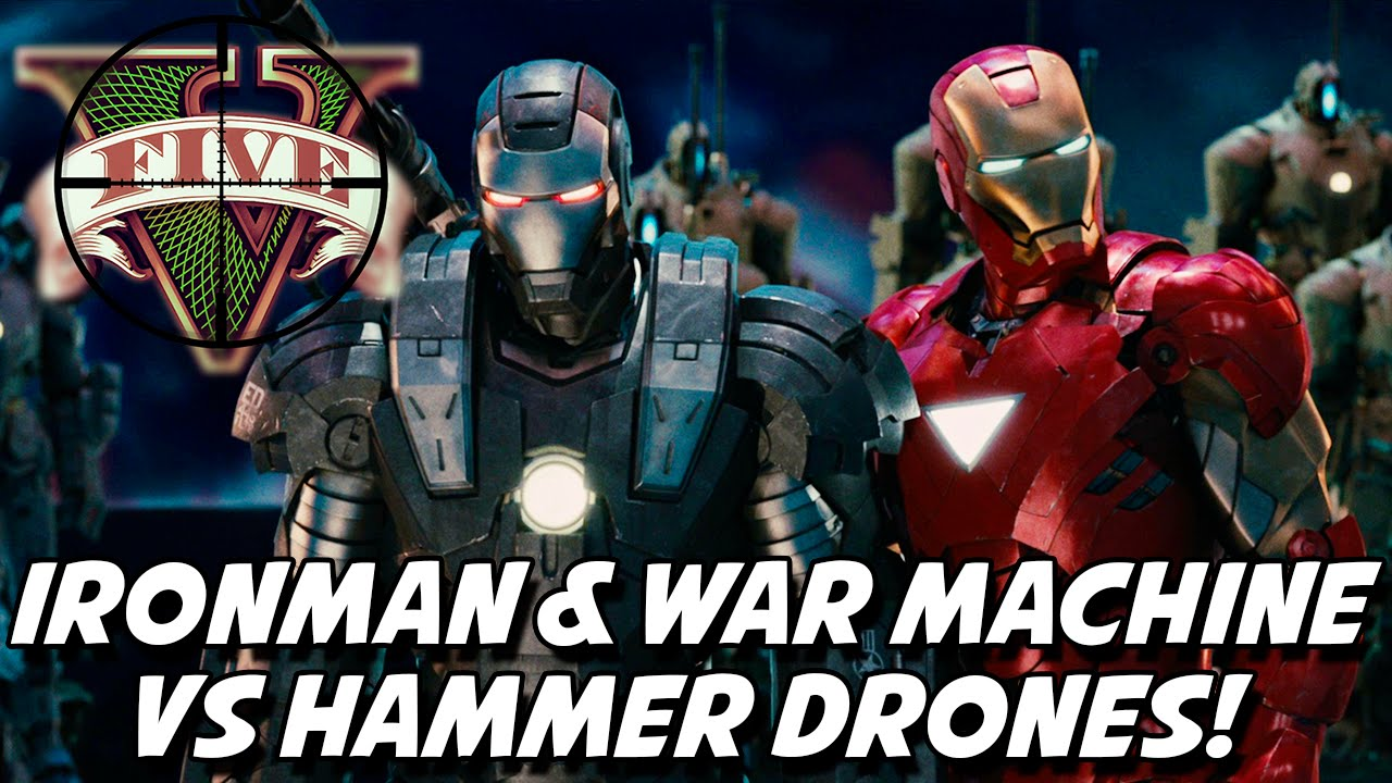 GTA V – Ironman & War Machine VS Hammer Drones! IRONMAN ...