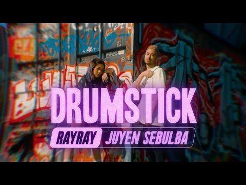 RayRay & Juyen Sebulba - Drumstick [Official Lyric Video]