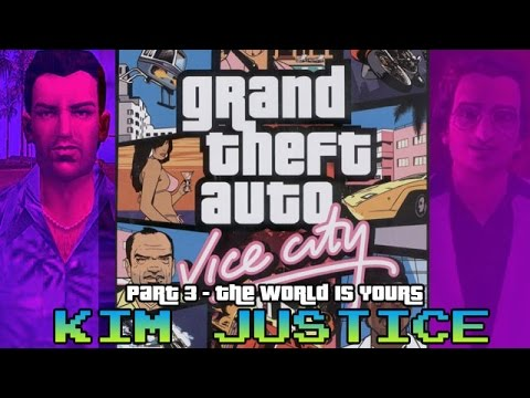 Grand Theft Auto Review Part 3:  The World Is Yours - Vice City + Vice City Stories - Kim Justice