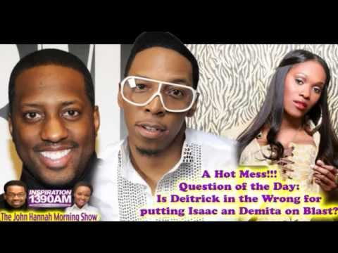JHMS Was Deitrick Haddon Wrong For Putting Isaac And Damita On Blast More Reaction