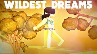 Wildest Dreams - Roblox Music Video