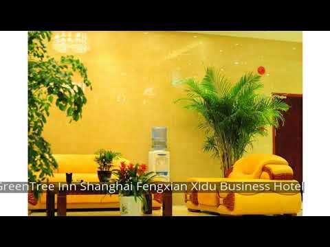 GreenTree Inn Shanghai Fengxian Xidu Business Hotel
