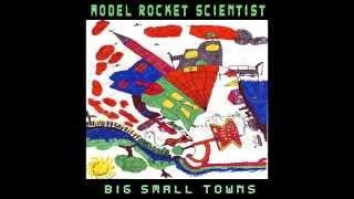 Model Rocket Scientist Big small towns