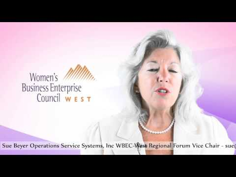 Women Business Enterprise. WBEC-West Regional Nevada Forum Chair Sue Beyer (operations Servic