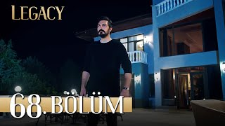 Emanet 68. Bölüm | Legacy Episode 68
