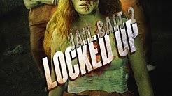 Locked Up - Jail Bait 2 | Trailer (deutsch) ᴴᴰ