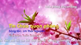 TIN CHÚA QUAN PHÒNG - HL MÙNG 1 TẾT