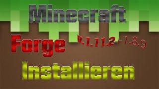 MINECRAFT FORGE 1.11.2+1.7.10+1.8 INSTALLIEREN + ERKLÄRUNG DEUTSCH (Tutorial)