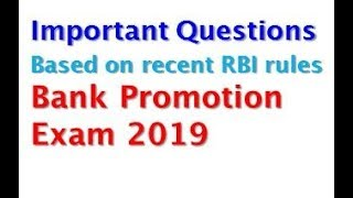Bank Promn Exam 2019 -  Important Questions