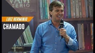 Luiz Hermínio | Chamado