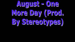 Watch August One More Day video