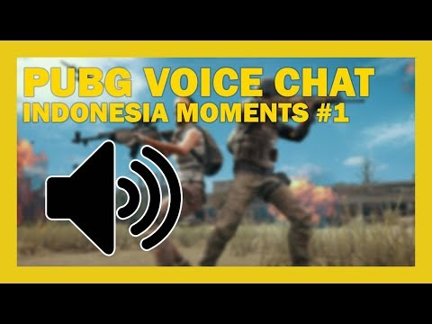 PUBG VOICE CHAT FUNNY MOMENTS INDONESIA