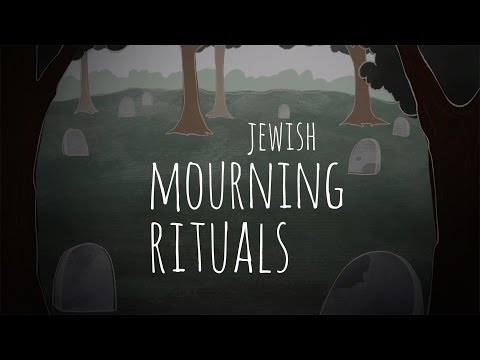 Jewish Mourning Rituals: An Overview