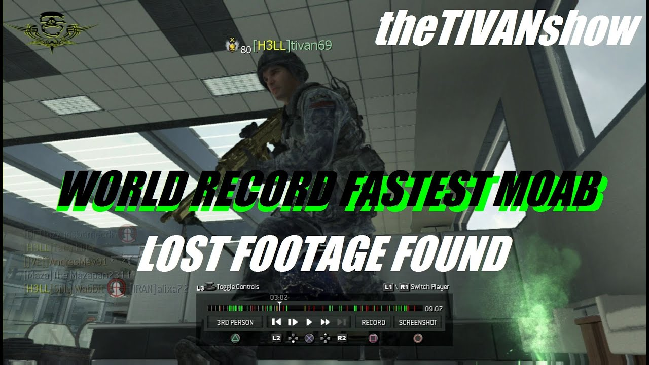 WORLD RECORD for the fastest MOAB on MW3 - LOST FOOTAGE FOUND