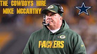 The Dallas Cowboys Hire Mike McCarthy as their New Head Coach