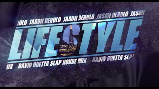 Descarca Jason Derulo - Lifestyle (feat. Adam Levine)(David Guetta Slap House Mix)