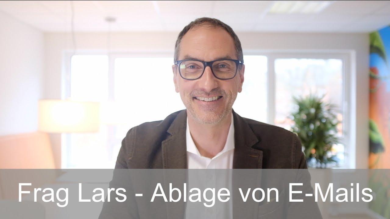 Frag Lars - Die Ablage von E Mails