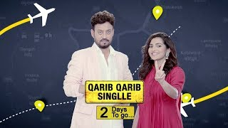 2 Days To Go | Qarib Qarib Singlle | Irrfan Khan | Parvathy | 10th November
