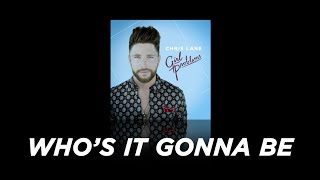Chris Lane - Song Preview - Who's It Gonna Be