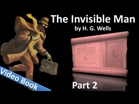 Part 2 - The Invisible Man Audiobook by H. G. Wells (Chs 18-