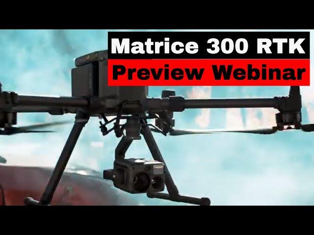 DJI Matrice 300 RTK Webinar