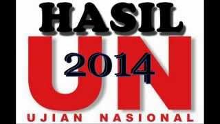 Hasil Ujian Nasional - UN 2014 Indonesia