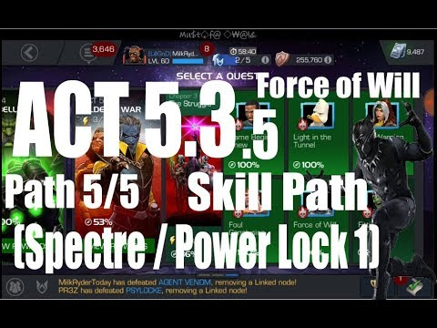 Act 5.3.5 Path 5/5 Skill Path (Spectre/Power Lock 1) - Marvel Contest of Champions