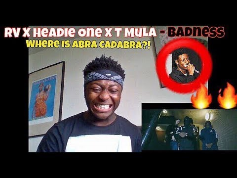 Abra Cadabra Caught A Case ?! RV X Headie One Ft (86) T Mula - Badness (Music Video) - REACTION
