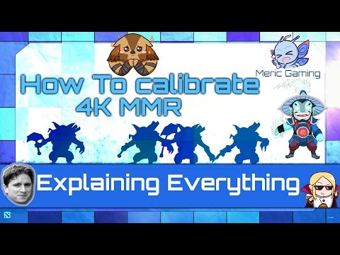 Dota 2 - How to calibrate 4K MMR [ Carry , Support , Hidden MMR ]