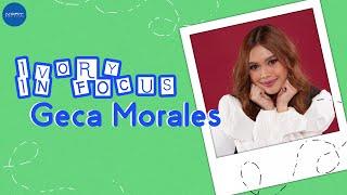 Ivory In Focus: Geca Morales