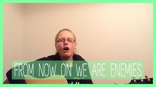 From Now On We Are Enemies - Fall Out Boy | Cover