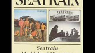 Seatrain-Out Where the Hills