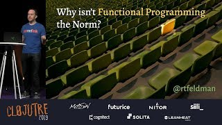 Why Isn't Functional Programming the Norm? - Richard Feldman