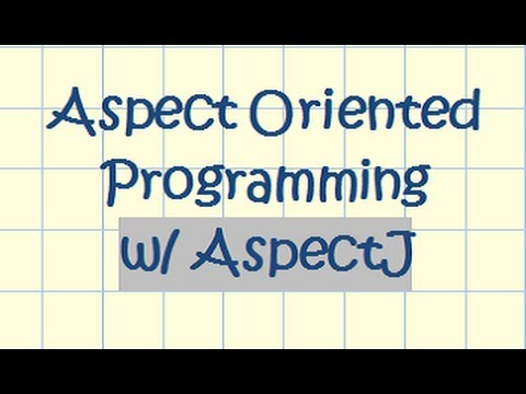 Aspect Oriented Programming (AOP) with AspectJ [1/2]