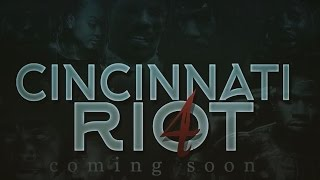 How to be featured on Cincinnati Riot 4 (B. Luck) SHARE!