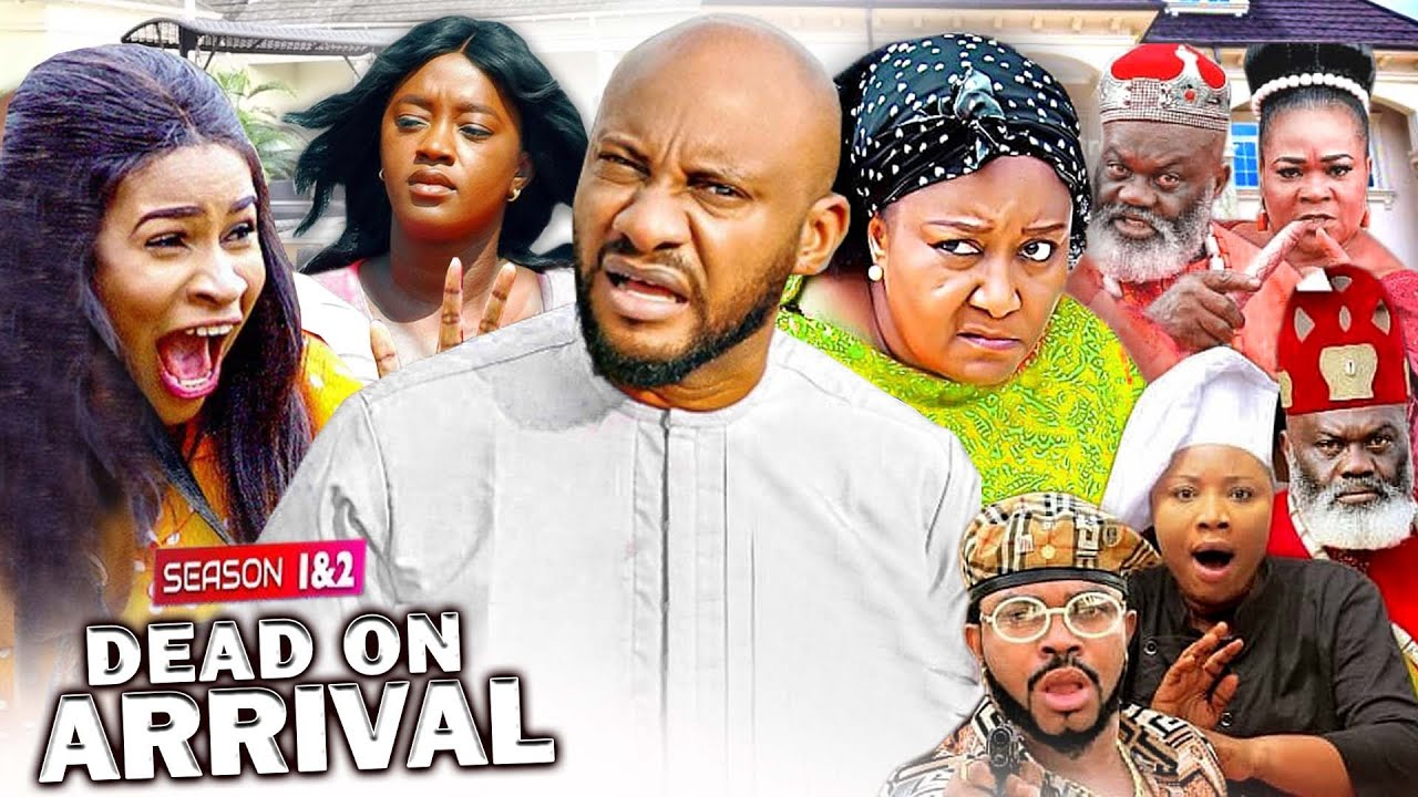 Download DEAD ON ARRIVAL 1&2 (New Movie) Yul Edochie | Lucy Donalds | Ebere Okaro 2021 LATEST NIGERIAN MOVIE