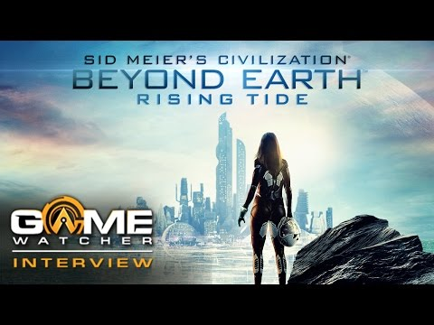 E3 2015: Sid Meier's Civilization Beyond Earth: Rising Tide Interview