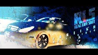 RLS - FOREIGN Music Video