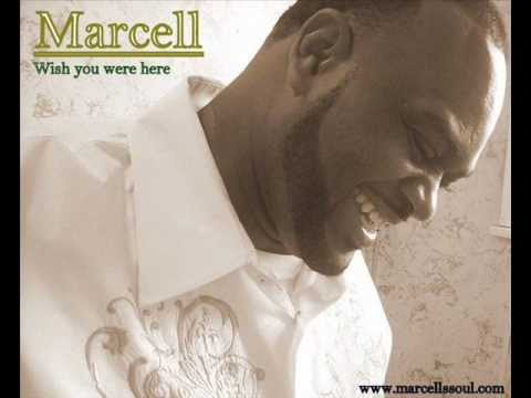 Wish You Were Here - Marcell