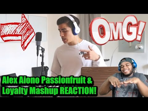 Alex Aiono Passionfruit & Loyalty Mashup REACTION!