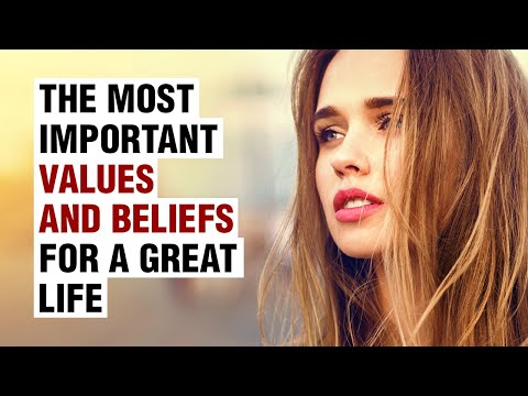 11 Beliefs and Values For Success And Happiness