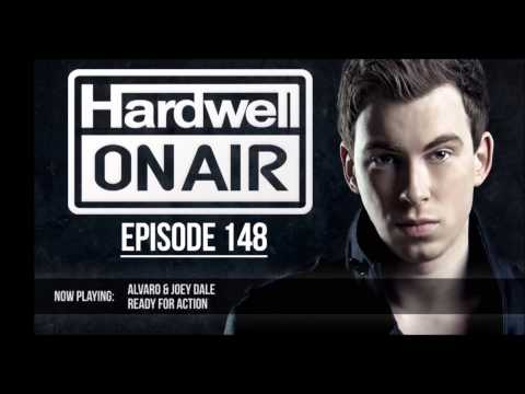 Alvaro & Joey Dale - Ready For Action (Hardwell on Air 148)