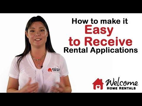 How to Make it Easy to Receive Rental Applications | Property Management | Welcome Home Rentals