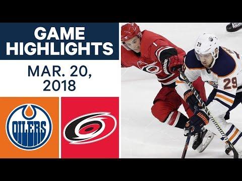 NHL Game Highlights | Oilers vs. Hurricanes - Mar. 20, 2018