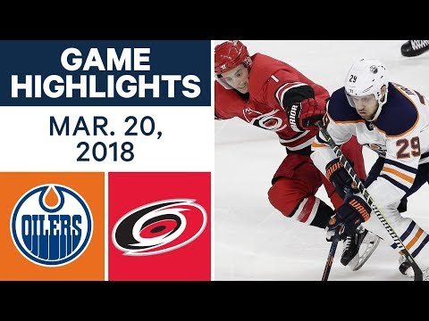 NHL Game Highlights | Oilers vs. Hurricanes - Mar. 20, 2018