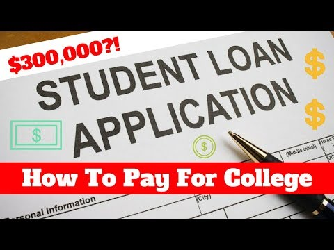 $300,000 In Student Loan Debt?!   How To Pay For College