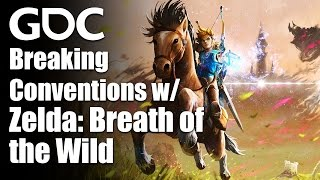 Breaking Conventions with The Legend of Zelda: Breath of the Wild