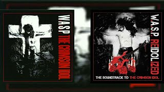 13/13 - W.A.S.P - The Eulogy (The Story Of The Idol)