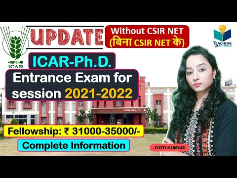 ICAR Ph.D. Entrance Exam For 2021 (Complete Details)