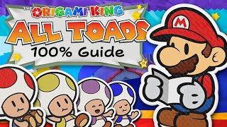 100% All Toads Guide - Paper Mario: The Origami King (Walkthrough)